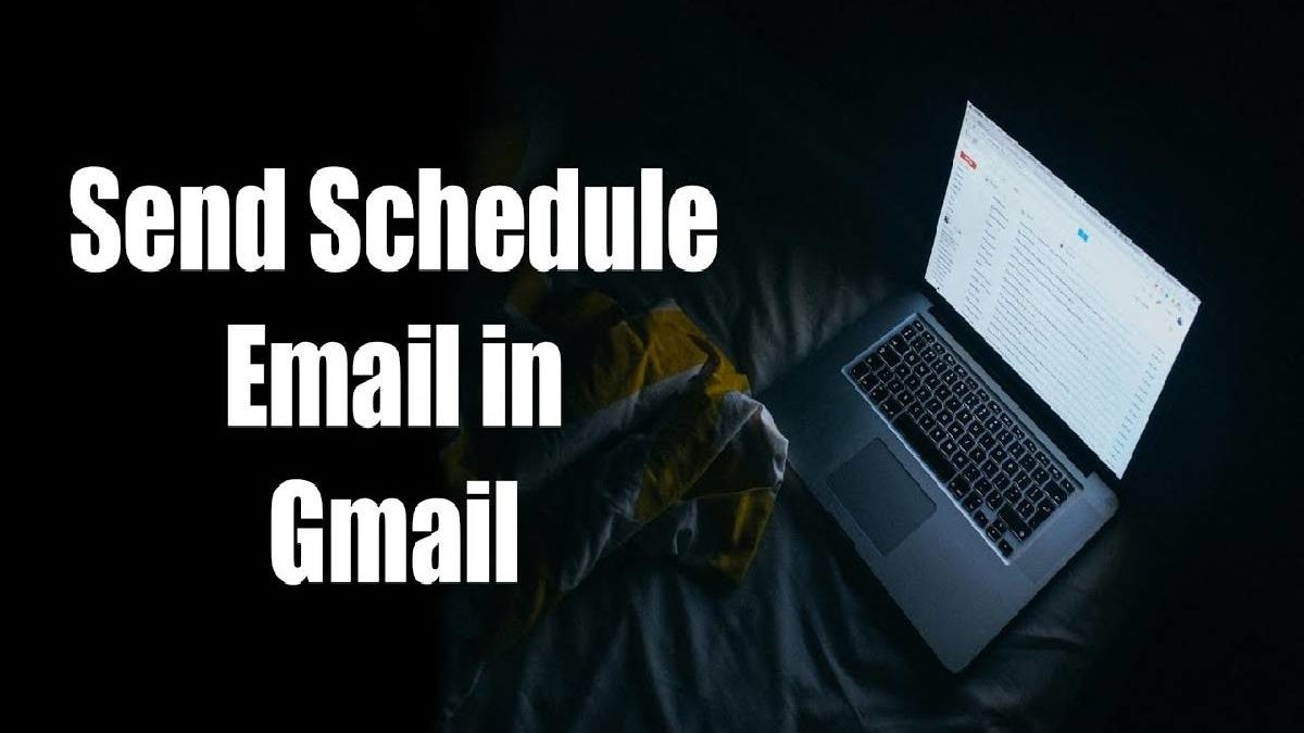 How to Schedule an Email in Gmail? – Steps to Follow.