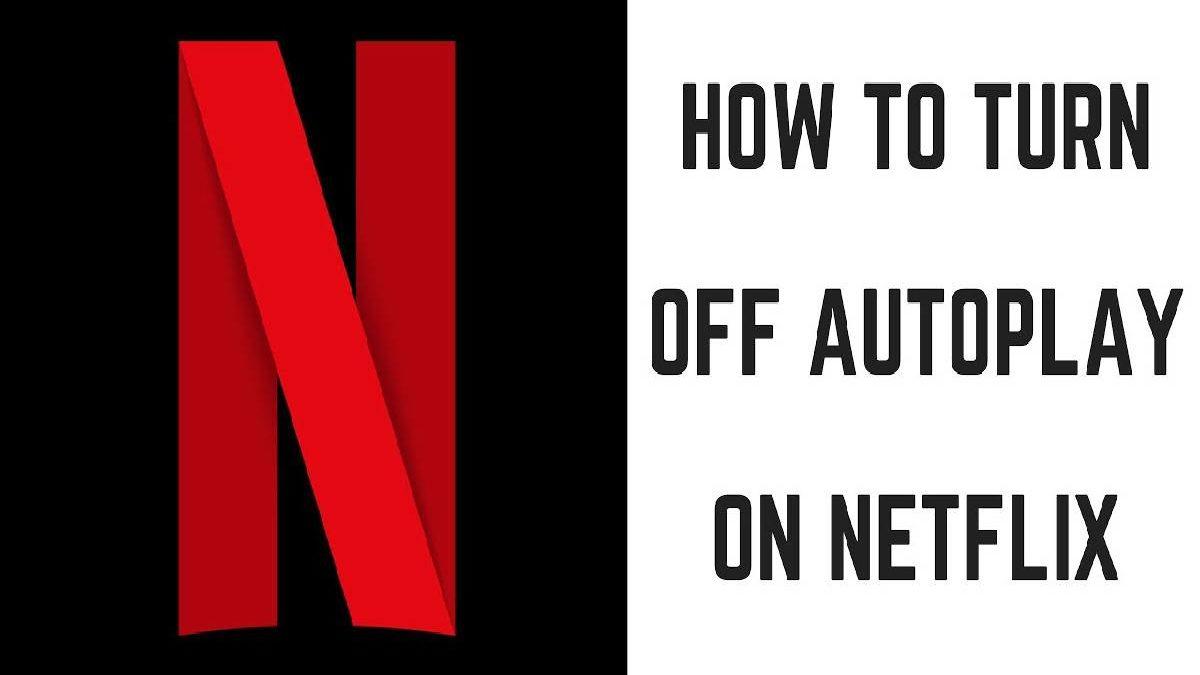 Netflix Turn off Autoplay – Turn off Autoplay on Netflix.