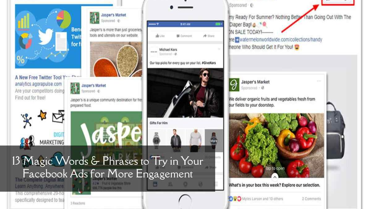 13 Magic Words & Phrases to Try in Your Facebook Ads for More Engagement