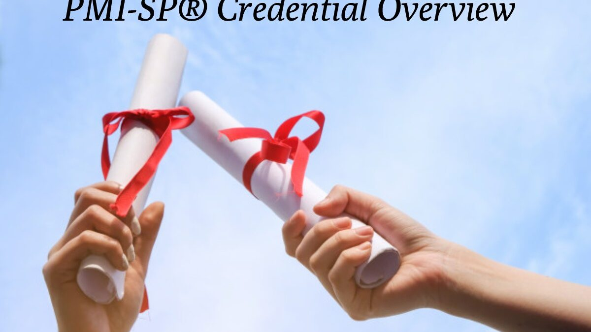 PMI-SP® Credential Overview