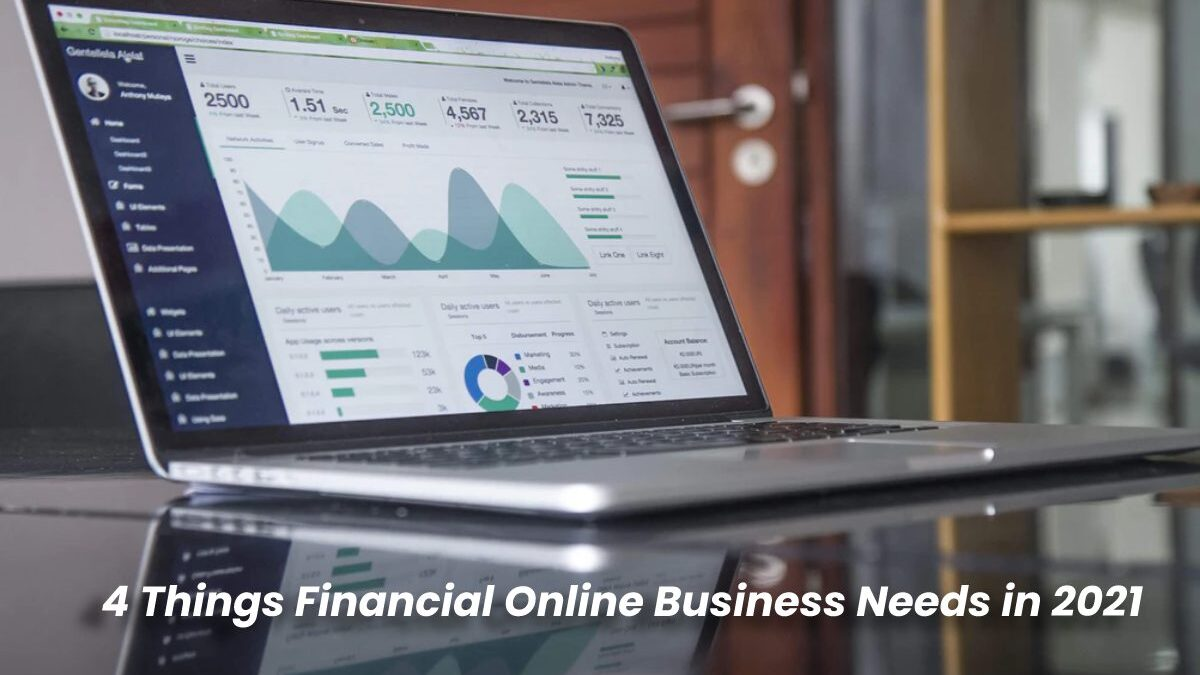 4 Things Financial Online Business Needs in 2021