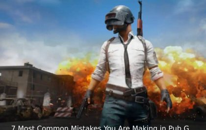 7 Most Common Mistakes You Are Making in Pub G