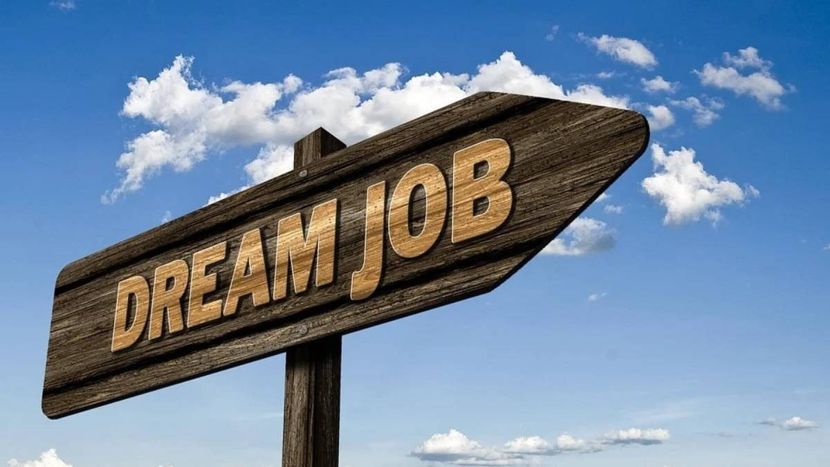 Tips to Find Out Your Dream Job Without Any Hassle